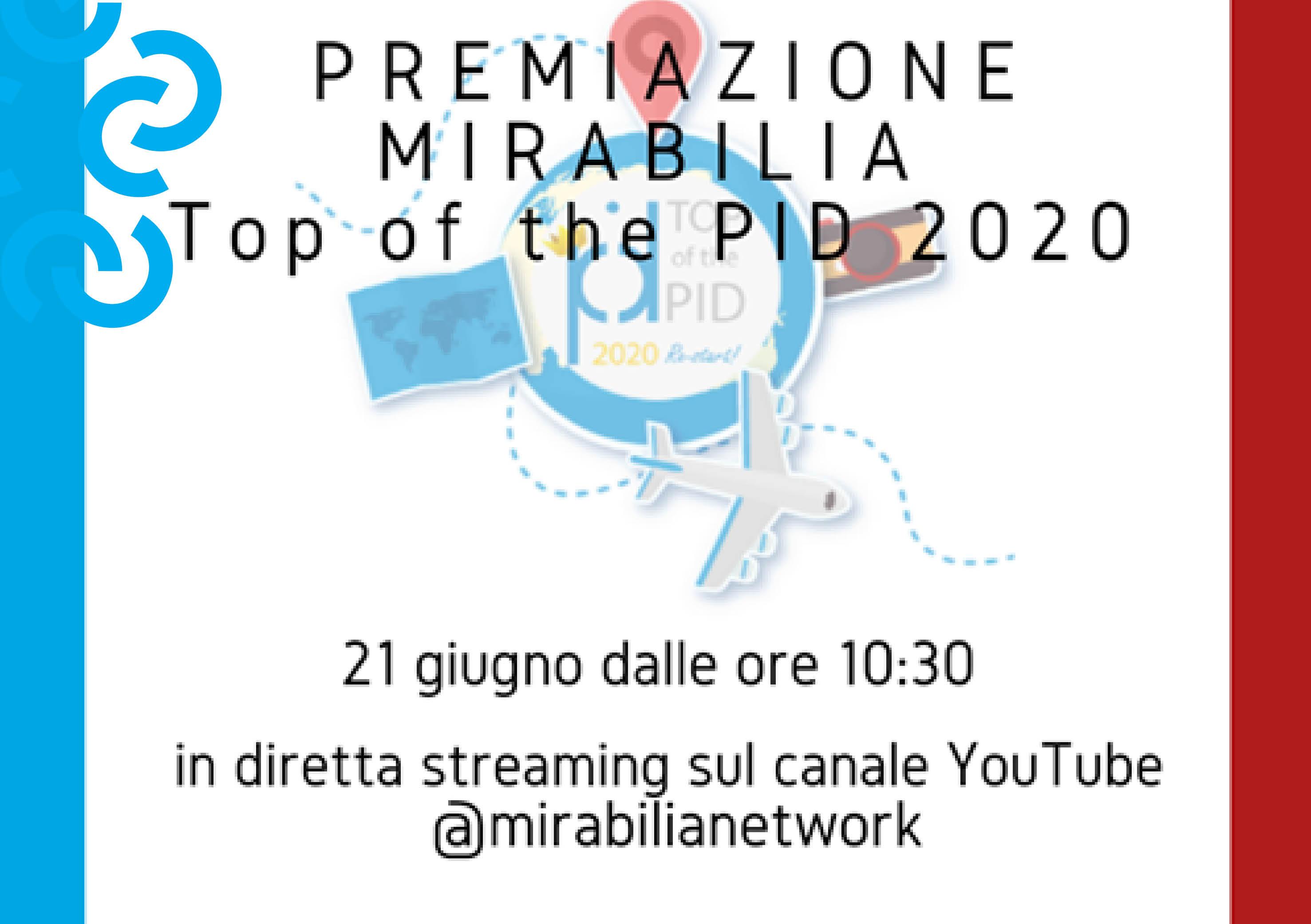 Premiazione ''MIRABILIA Top Of The PID 2020''